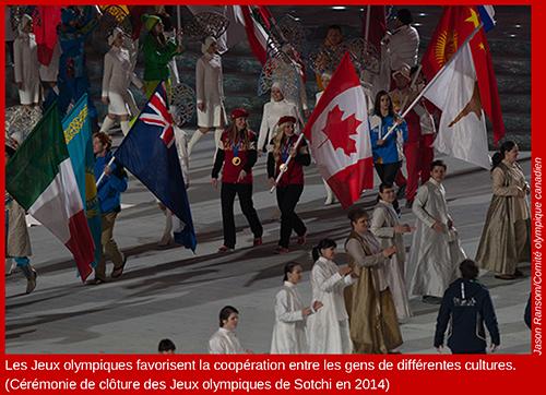 Les Jeux olympiques favorisent la coopération entre les gens de différentes cultures.