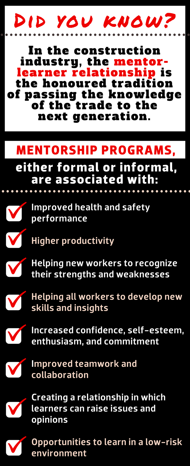 Mentorship programs, either formal or informal, are associated with these benefits.