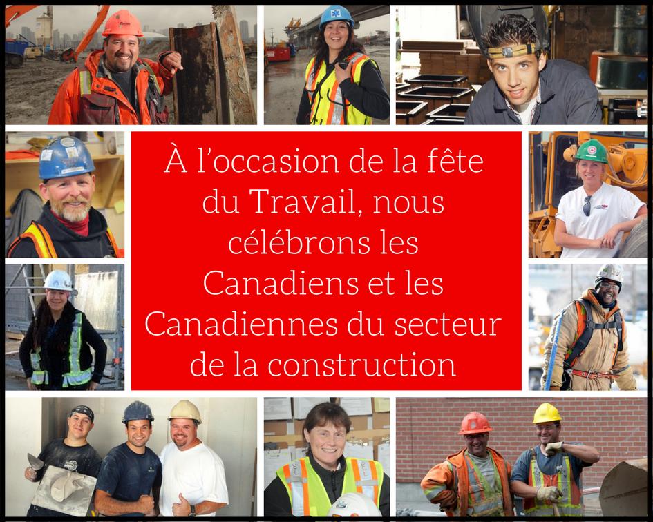 À l'occasion de la fête du Travail, nous célébrons les Canadiens et les Canadiennes du secteur de la construction